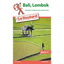 BALI, LOMBOK 2015-2016 (+ BOROBUDUR, PRABANAN ET LES VOLCANS DE JAVA)