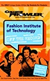 College Prowler: Fashion Institute of Technology, Heather M. DiRubba, 142740237X