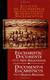 Eucharistic Documents for the New Millennium/Documentos Eucarísticos para el Nuevo Milenio : Ecclesia de Eucharistia/Redemptionis Sacramentum, Liturgy Training Publications, 1568545592