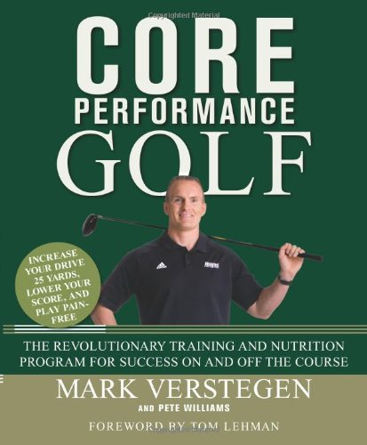 Core Performance Golf: The Revolutionary Training and Nutrition Program for Success On and Off the Course (Best Core Exercises For Golf)