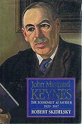John Maynard Keynes: The Economist as Saviour, 1920-37 v. 2 (Keynesian Studies)