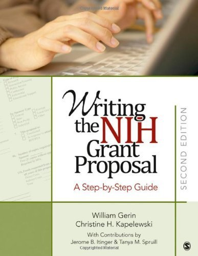 Writing the NIH Grant Proposal: A Step-by-Step Guide by William Gerin (2010-12-03)