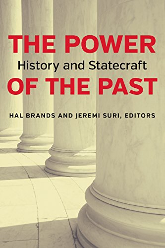 The Power of the Past: History and Statecraft
