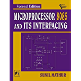 MICROPROCESSOR 8085 AND ITS INTERFACING