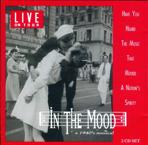 In The Mood: a 1940's musical revue - Live on Tour
