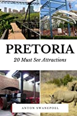 Pretoria: 20 Must See Attractions Paperback