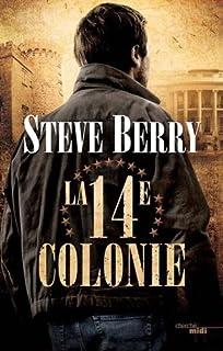 La 14e colonie, Berry, Steve