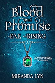 Blood and Promise (Fae Rising Book 1)