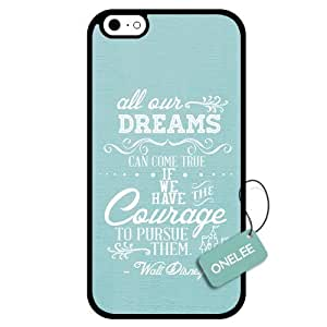 Onelee(TM) - Dreams Walt Disney Quote iPhone 6 Case & Cover - Custom Personalized iPhone 6 Case (TPU) - Black 6 wangjiang maoyi by lolosakes