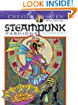 Creative Haven Steampunk Fashions Col...