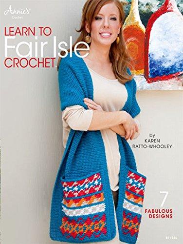 Annie39;s Attic Learn to Fair Isle Crochet Craft Book Annies Attic Craft