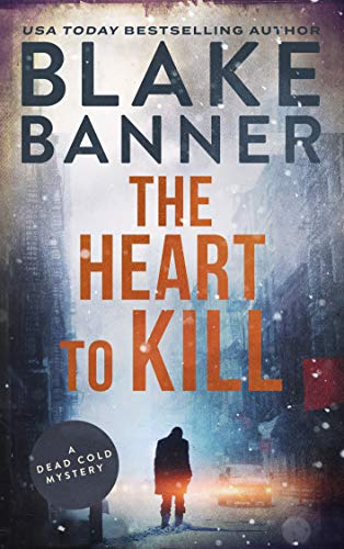 The Heart to Kill: A Dead Cold Mystery ()