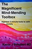 Magnificent Mind-Mending Toolbox, Katrin J, Katrin Schubert, 1494740273