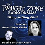 Ring-a-Ding Girl: The Twilight Zone Radio Dramas | Earl Hamner