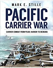Pacific Carrier War: Carrier Combat from Pearl Harbor to Okinawa