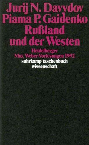 Rußland und der Westen: Heidelberger Max-Weber-Vorlesungen 1992 (suhrkamp taschenbuch wissenschaft)