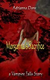 Morganna's Sacrifice (Vampyre Falls: Blended Species Book 1)