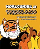 img - for Homecoming in Tigerland book / textbook / text book
