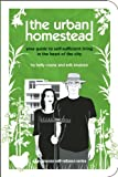The Urban Homestead, Kelly Coyne and Erik Knutzen, 1934170011