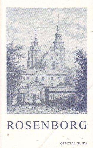 Rosenborg Castle: Official Guide