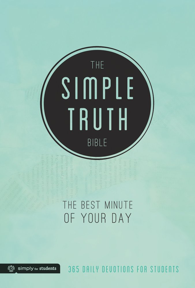 The Simple Truth Bible: The Best Minute of Your Day