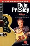 Elvis Presley (Guitar Chord Songbooks)