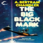 The Big Black Mark: John Grimes, Book 7 | A. Bertram Chandler