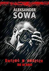 UMRZEC W DESZCZU - Die in Rain  English/Polish Edition: Bilingual Edition - Wydanie Dwujezyczne