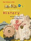 Real Science-4-Kids Chemistry 1A History Kog, Rebecca W. Keller, 0979945968