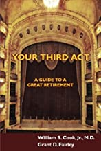 Your Third Act: A Guide to a Great Retirement