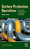 img - for Surface Production Operations: Volume III: Facility Piping and Pipeline Systems book / textbook / text book