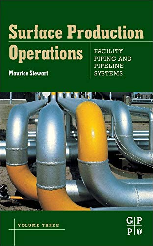 Pdf Engineering Surface Production Operations: Volume III: Facility Piping and Pipeline Systems