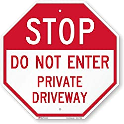 "SmartSign ""Stop - Do Not Enter, Private Driveway"" Sign 