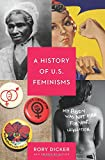 img - for A History of U.S. Feminisms book / textbook / text book