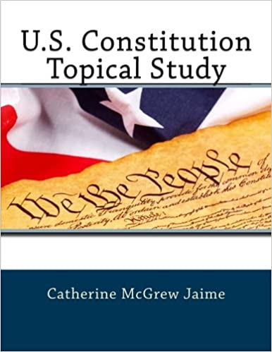 U.S. Constitution Topical Study