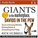 Giants in the Marketplace, Davids in the Pew: How Any Christian Can Change the World Audiobook by Rick Hubbell Narrated by Rick Hubbell