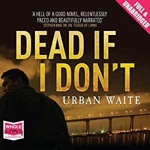 Dead If I Don't Audiobook