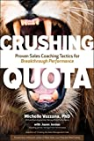 #6: Crushing Quota: Proven Sales Coaching Tactics for Breakthrough Performance