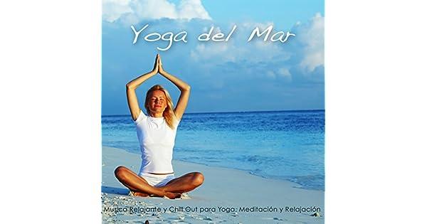 Amazon.com: Yoga del Mar – Musica Relajante y Chill Out para ...