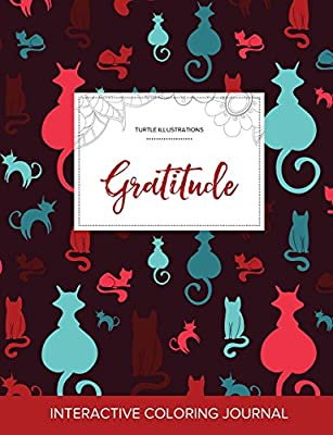 Adult Coloring Journal: Gratitude (Turtle Illustrations, Cats)