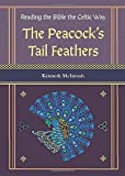 Reading the Bible the Celtic Way: The Peacock's Tail Feathers