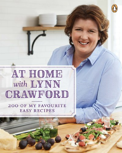 (At Home with Lynn Crawford: 200 Of My Favourite Recipes)