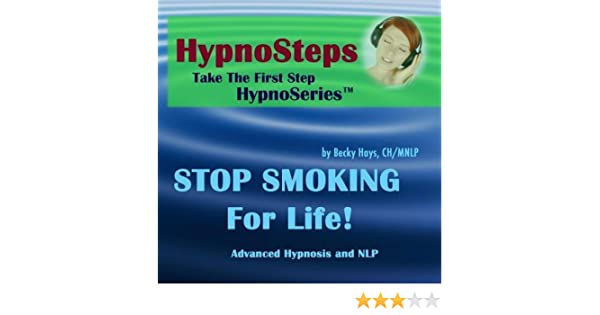 Becky Hays Chmnlp Hypnosteps Stop Smoking For Life Guided