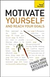 Motivate Yourself and Reach Your Goals, Frances Coombes, 0071740082