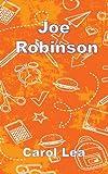 Joe Robinson, Carol Lea, 1909878871