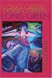 Long Green, Peter Baroth, 0595293093