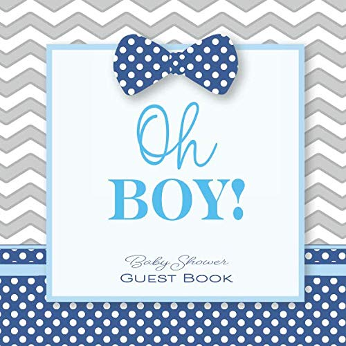 Oh Boy! Baby Shower Guest Book: Baby Shower GuestBook with Wishes & Advice for Parents + BONUS Gift Tracker Log + Keepsake Pages | Little Man Bow Tie Gray Blue -