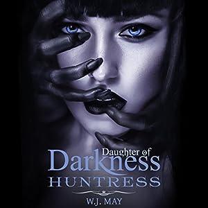 Huntress: Vampire Hybrid Paranormal Fantasy Romance Audiobook