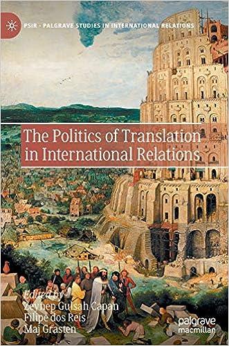 The Politics of Translation in International Relations (Palgrave Studies in International  Relations): Capan, Zeynep Gulsah, dos Reis, Filipe, Grasten, Maj:  9783030568856: Amazon.com: Books