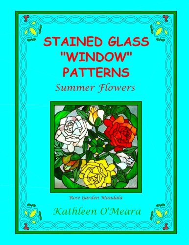 Stained Glass Window Patterns: Summer Flowers